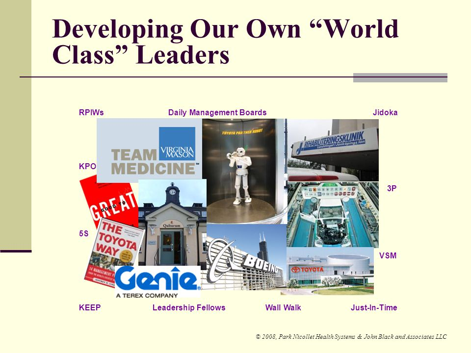 Developing Our Own World Class Leaders