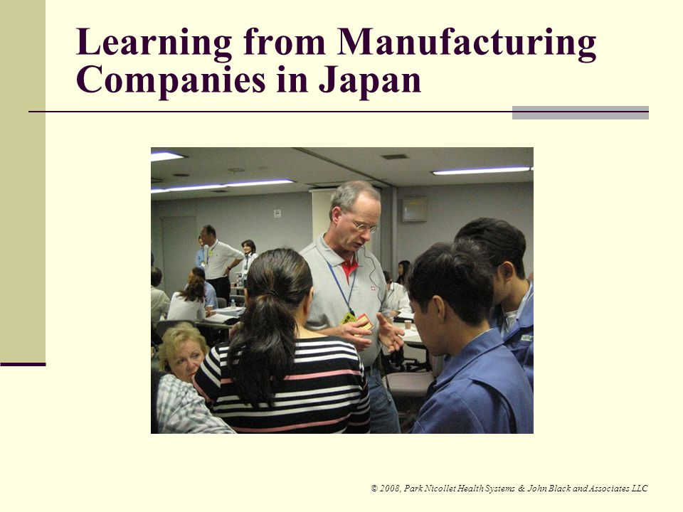 Learning from Manufacturing Companies in Japan