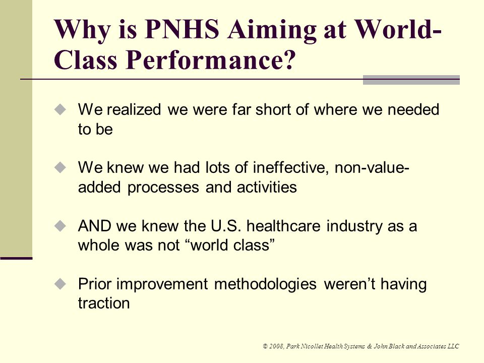 Why is PNHS Aiming at World-Class Performance