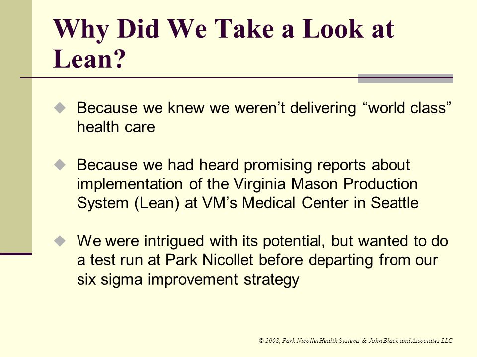 Why Did We Take a Look at Lean