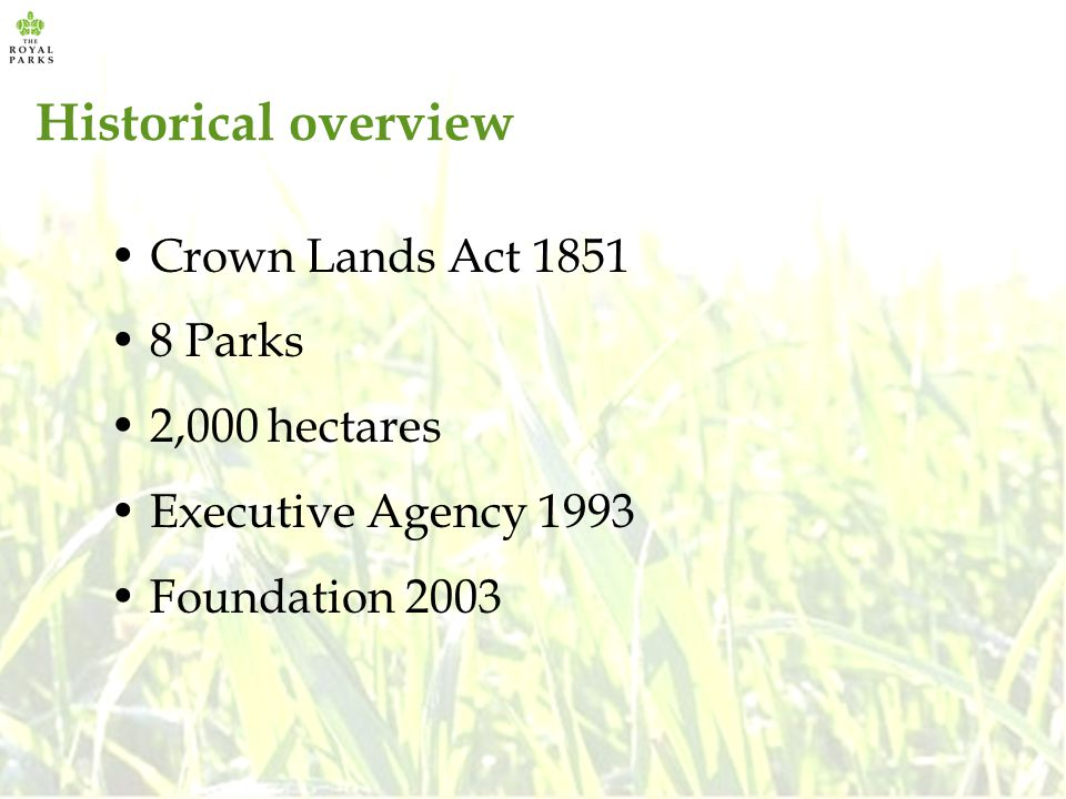 Historical overview Crown Lands Act 1851 8 Parks 2,000 hectares