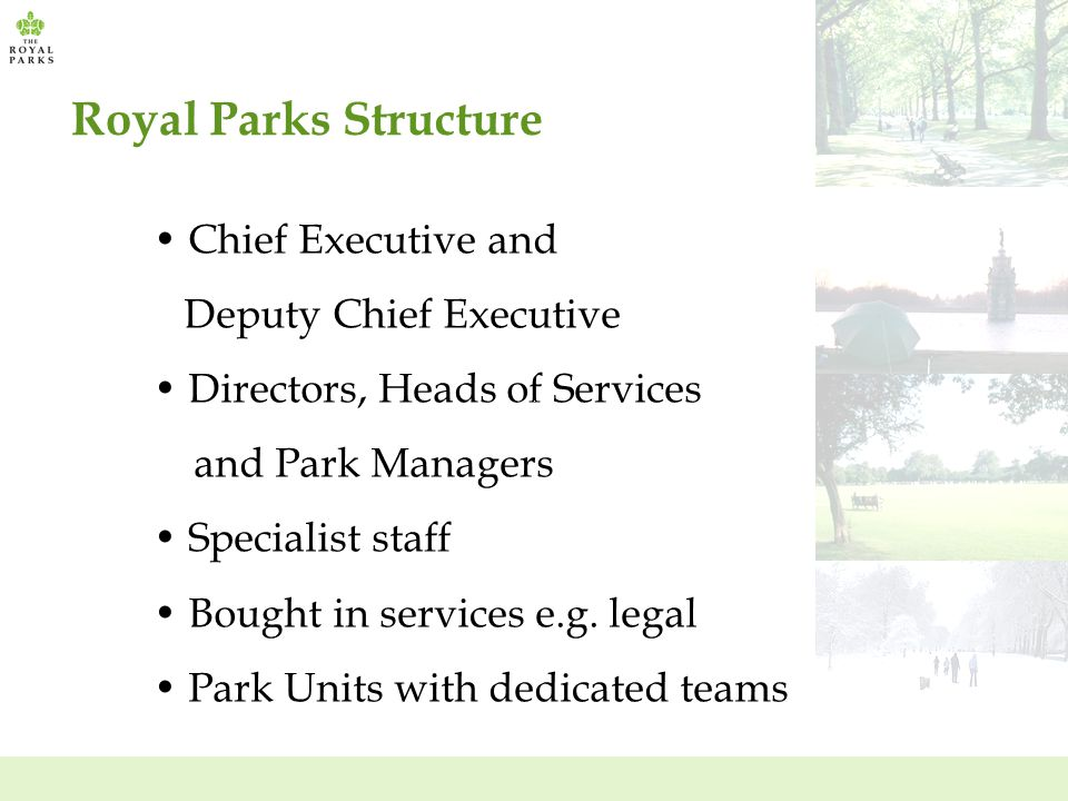 Royal Parks Structure Chief Executive and Deputy Chief Executive
