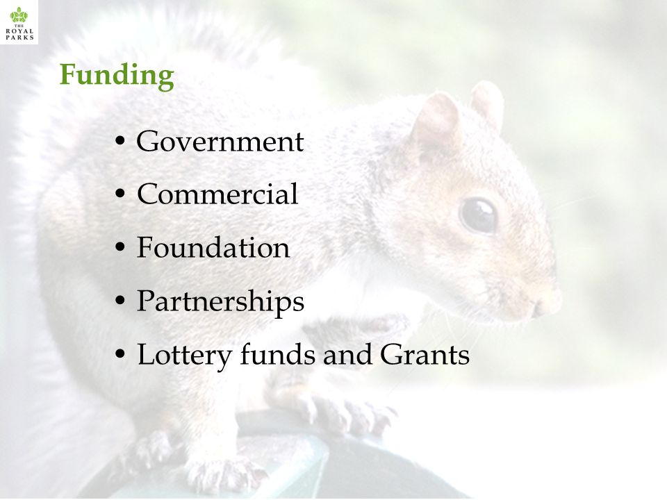 Lottery funds and Grants