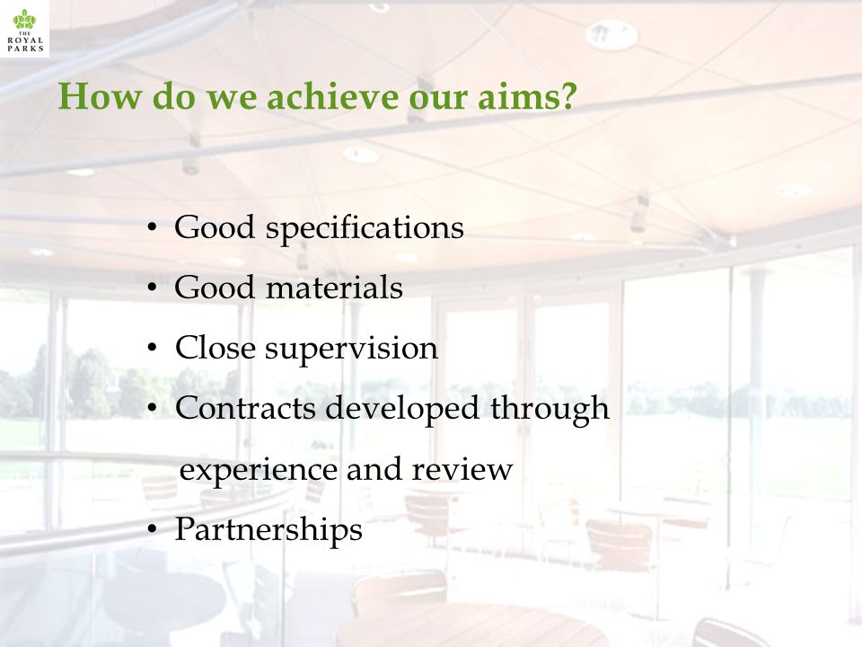 How do we achieve our aims