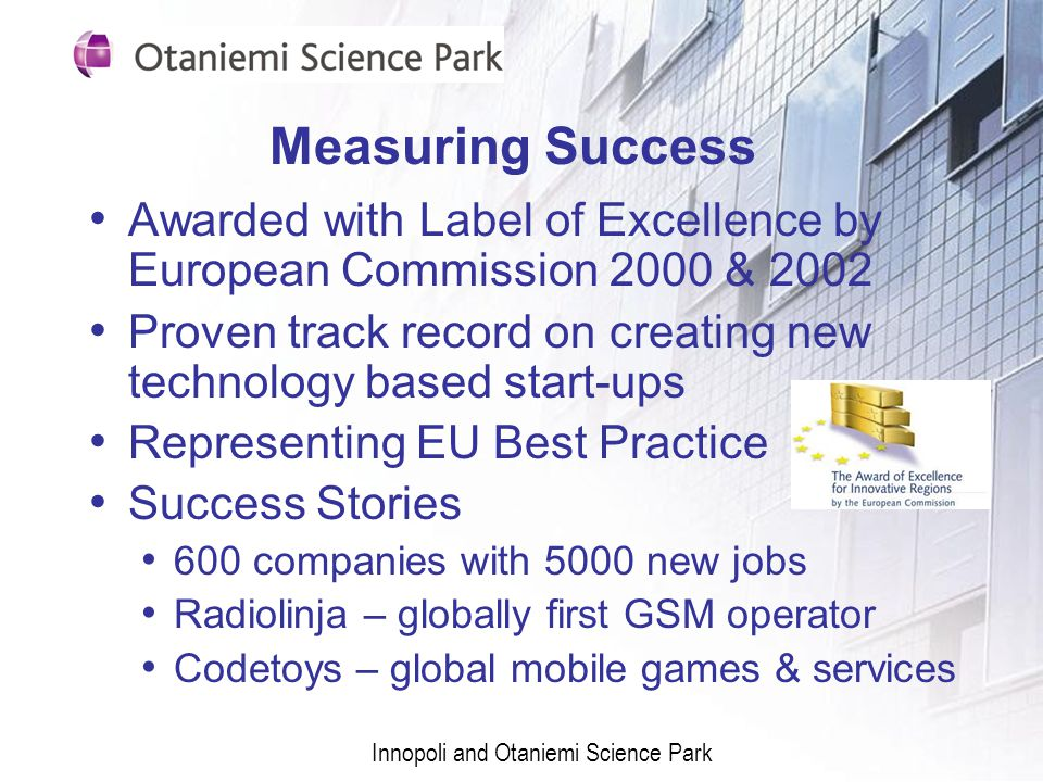 Measuring Success Awarded with Label of Excellence by European Commission 2000 & 2002.
