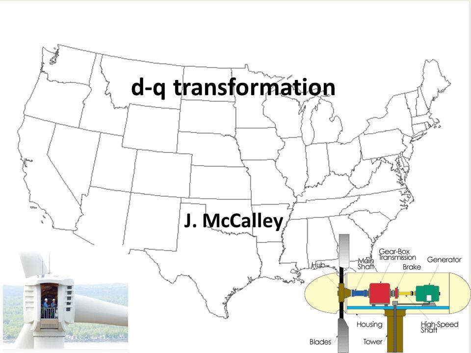 d-q transformation J. McCalley
