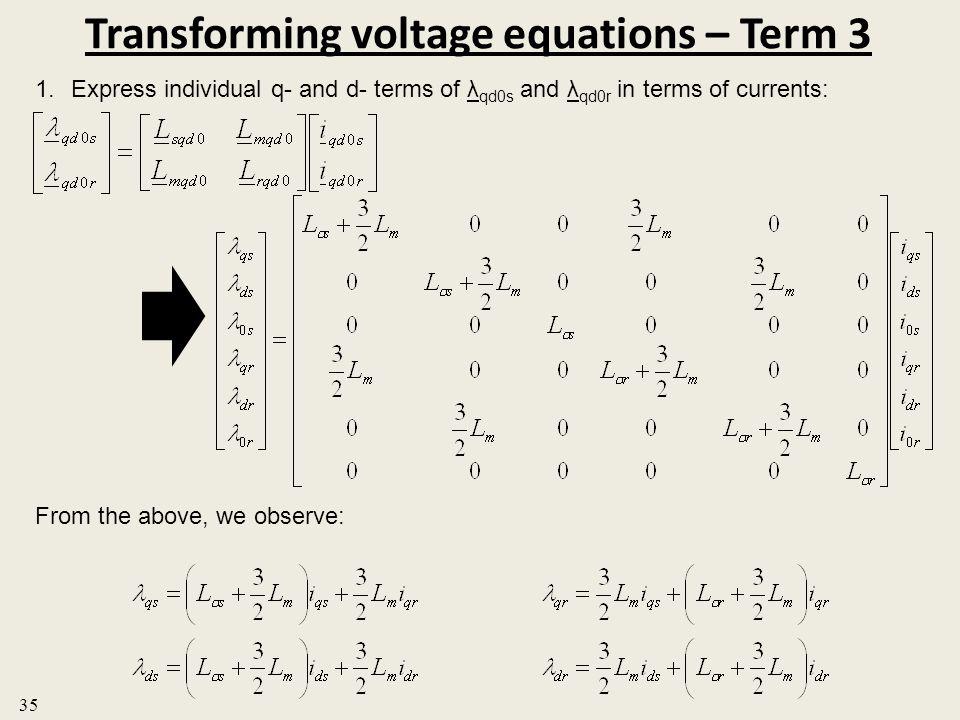 Transforming voltage equations – Term 3