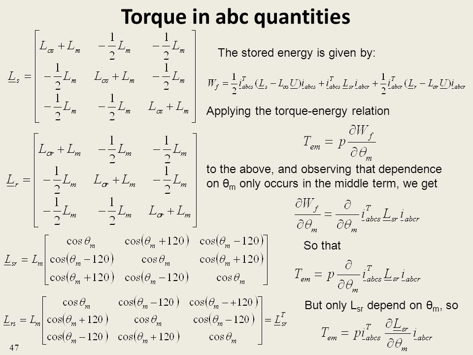 Torque in abc quantities