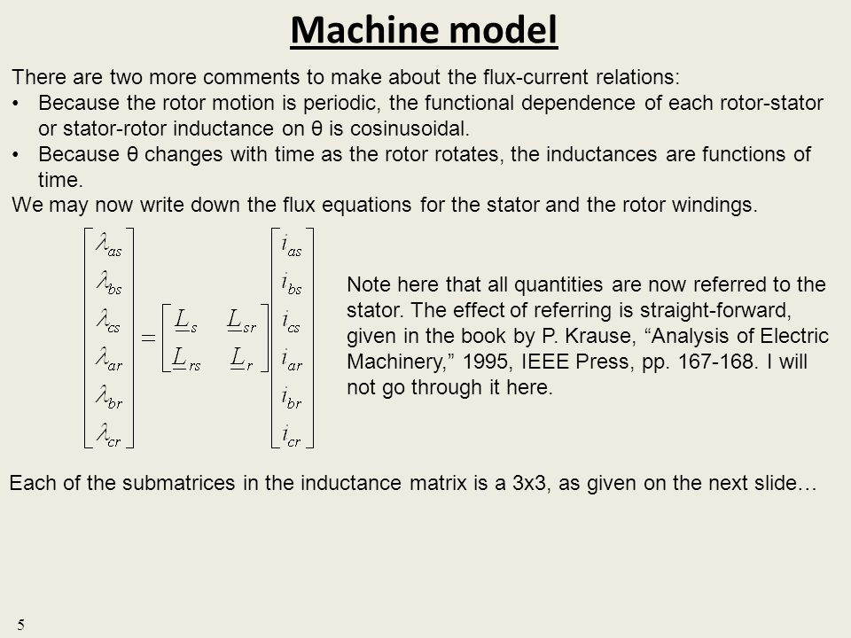 Machine model There are two more comments to make about the flux-current relations: