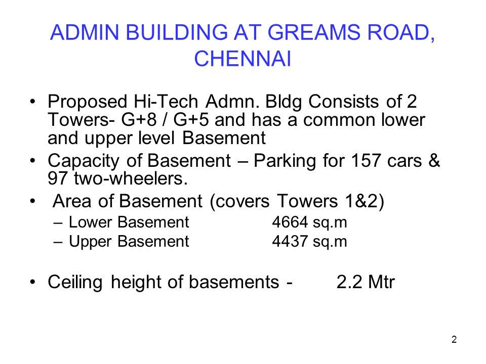 ADMIN BUILDING AT GREAMS ROAD, CHENNAI