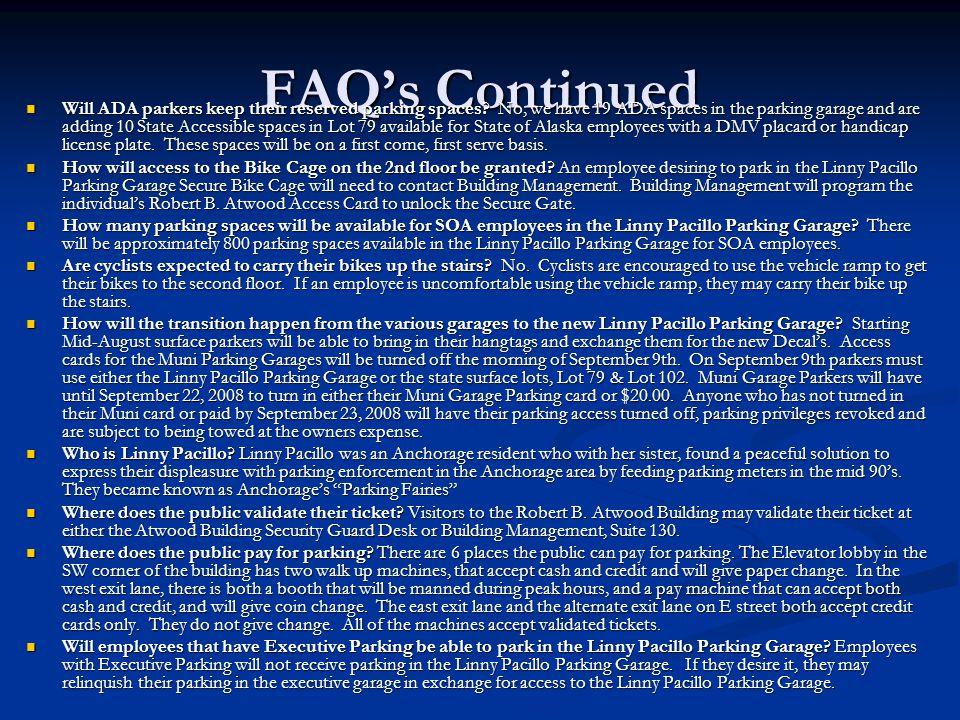 FAQ's Continued