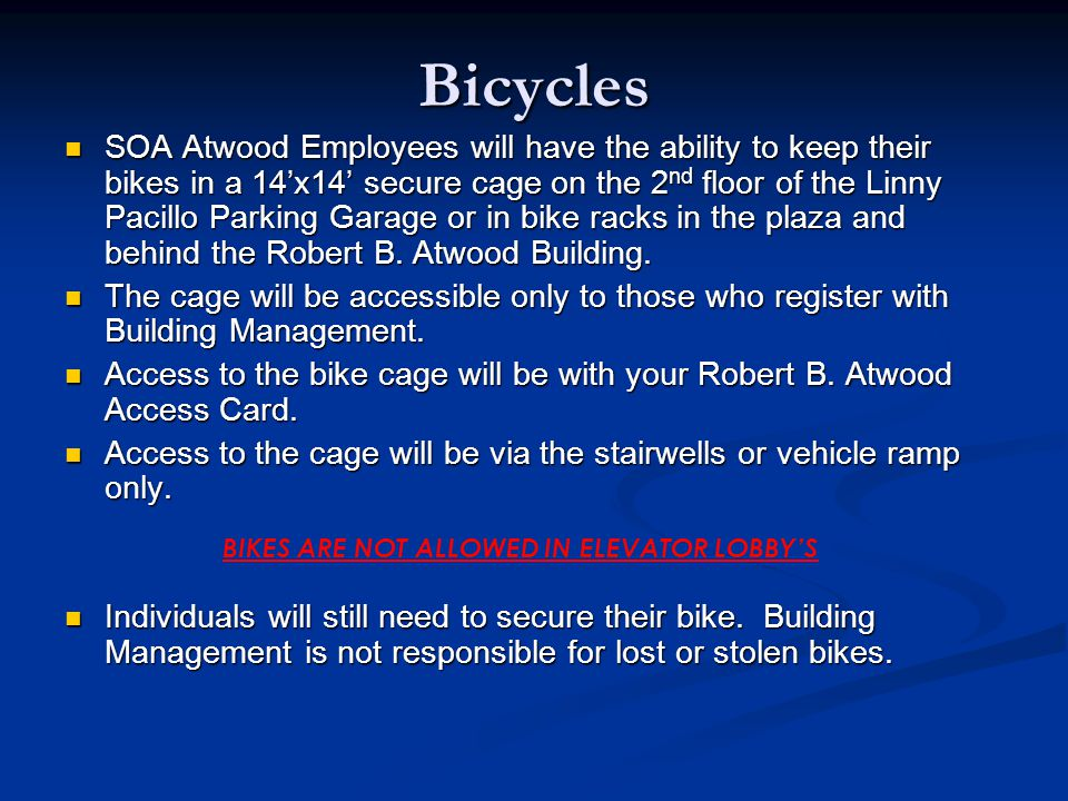 BIKES ARE NOT ALLOWED IN ELEVATOR LOBBY'S