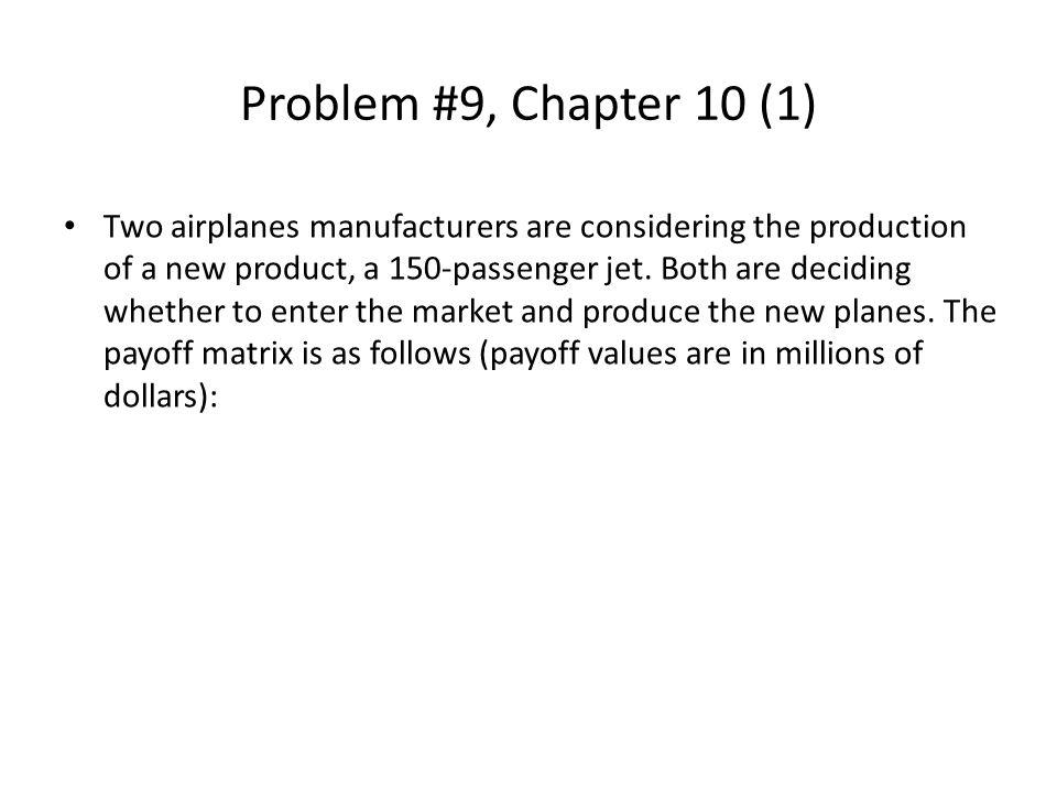 Problem #9, Chapter 10 (1)