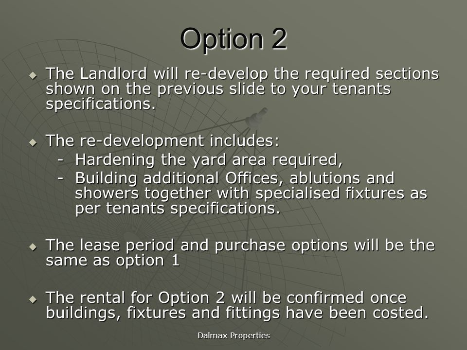 Option 2 The Landlord will re-develop the required sections shown on the previous slide to your tenants specifications.