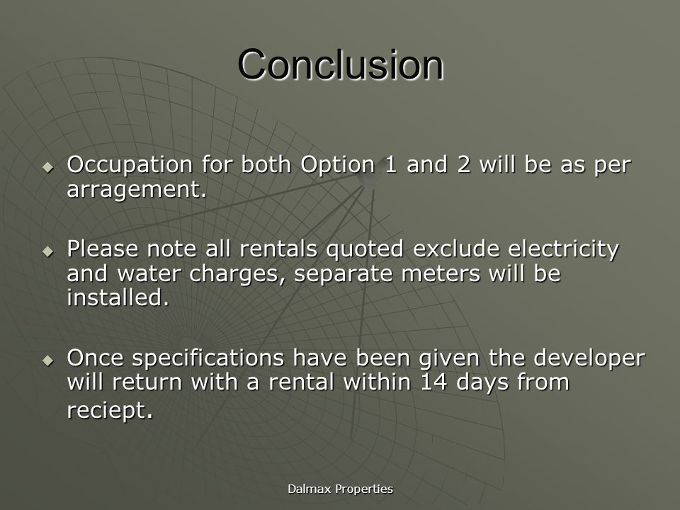Conclusion Occupation for both Option 1 and 2 will be as per arragement.