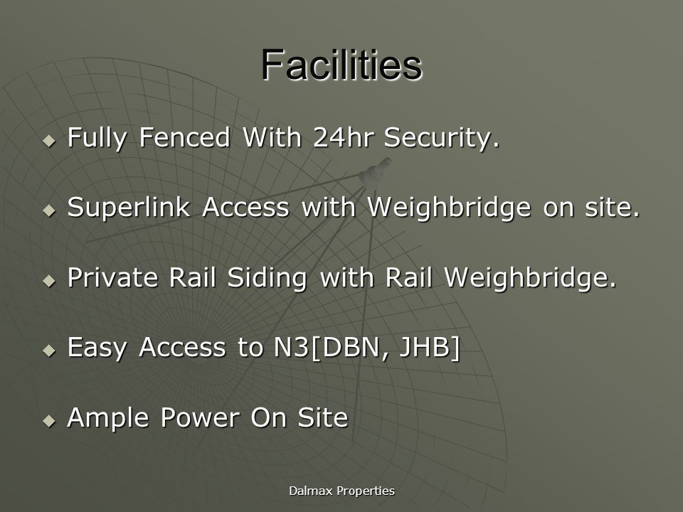 Facilities Fully Fenced With 24hr Security.