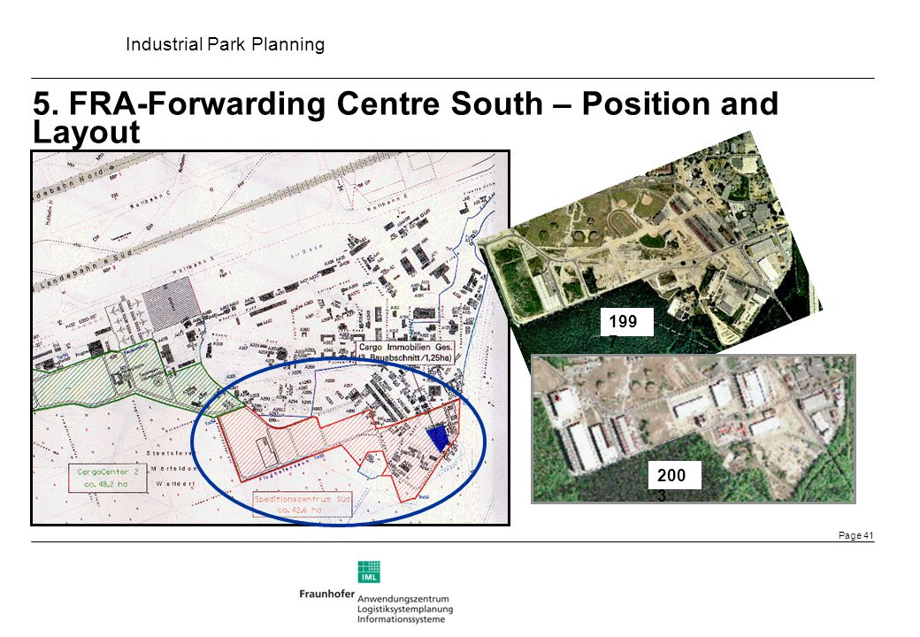 5. FRA-Forwarding Centre South – Position and Layout