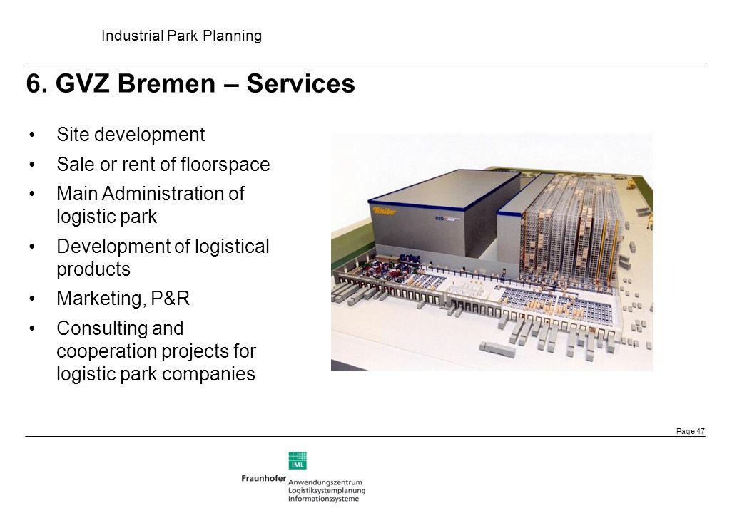 6. GVZ Bremen – Services Site development Sale or rent of floorspace