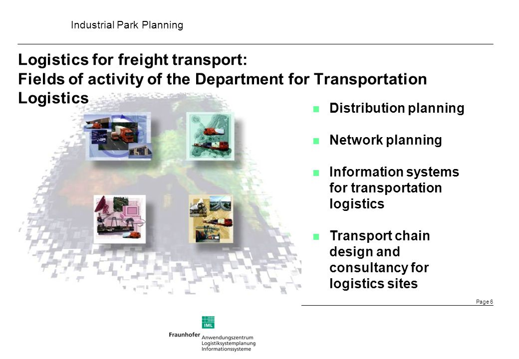 xxxx Logistics for freight transport: Fields of activity of the Department for Transportation Logistics.