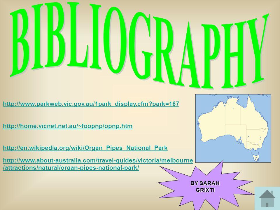 BIBLIOGRAPHY http://www.parkweb.vic.gov.au/1park_display.cfm park=167