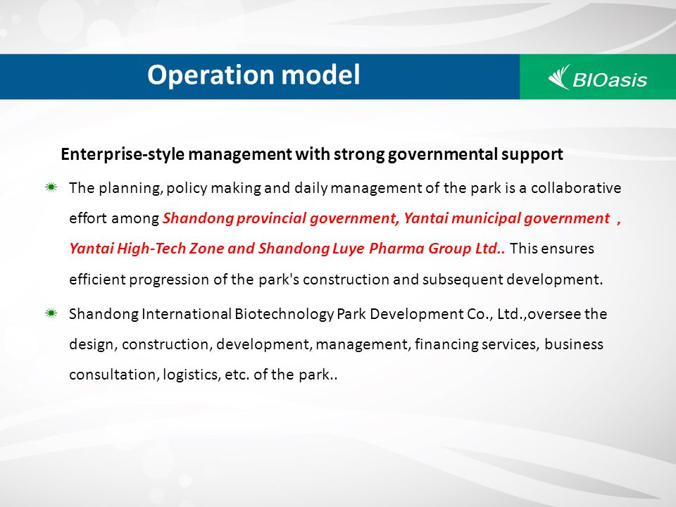 Operation model Enterprise-style management with strong governmental support.