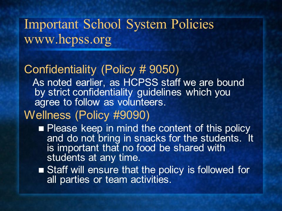 Important School System Policies www.hcpss.org