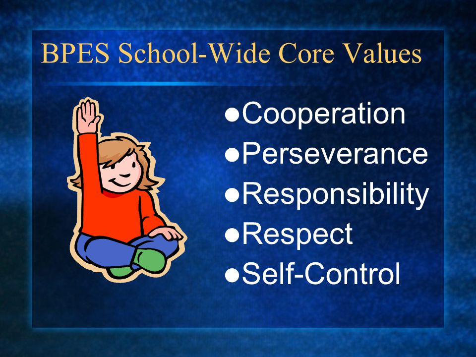BPES School-Wide Core Values