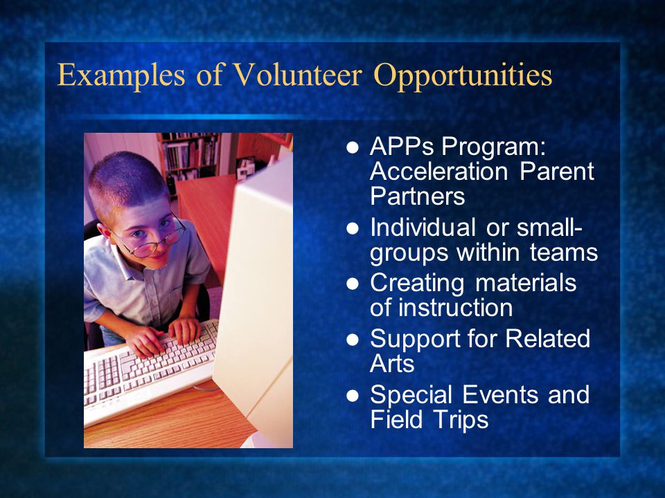 Examples of Volunteer Opportunities