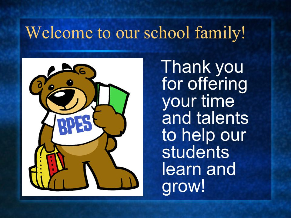 Welcome to our school family!