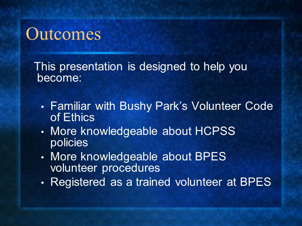 Outcomes Familiar with Bushy Park's Volunteer Code of Ethics