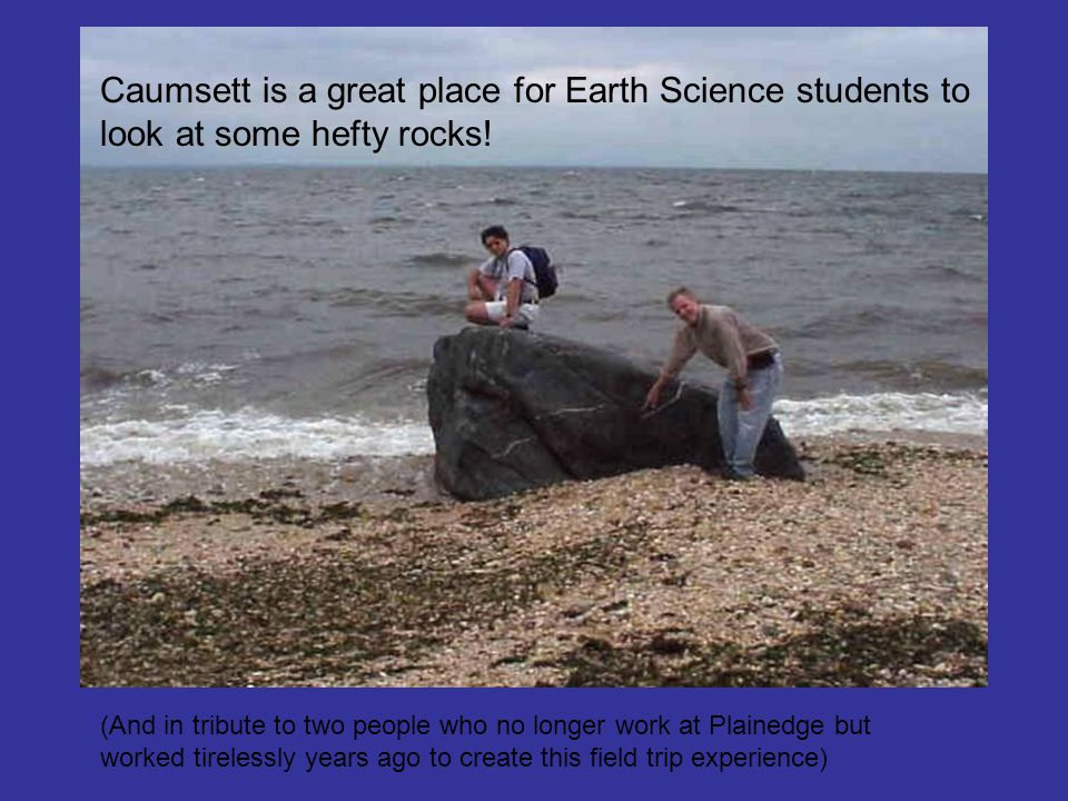 Caumsett is a great place for Earth Science students to look at some hefty rocks!