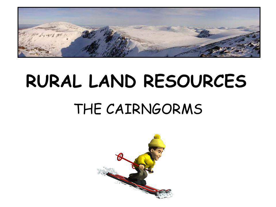 RURAL LAND RESOURCES THE CAIRNGORMS