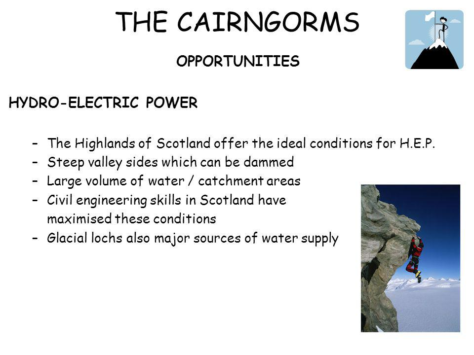THE CAIRNGORMS OPPORTUNITIES HYDRO-ELECTRIC POWER