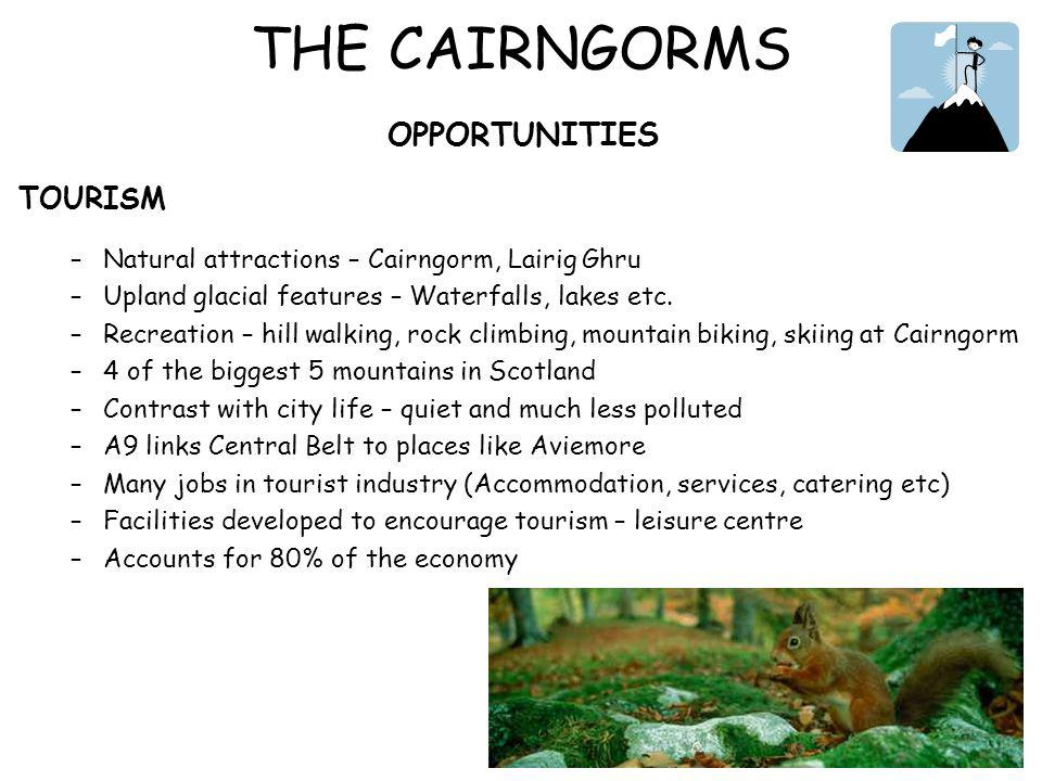 THE CAIRNGORMS OPPORTUNITIES TOURISM