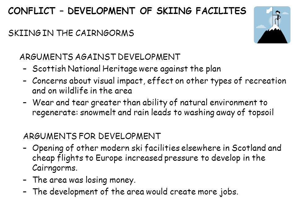CONFLICT – DEVELOPMENT OF SKIING FACILITES