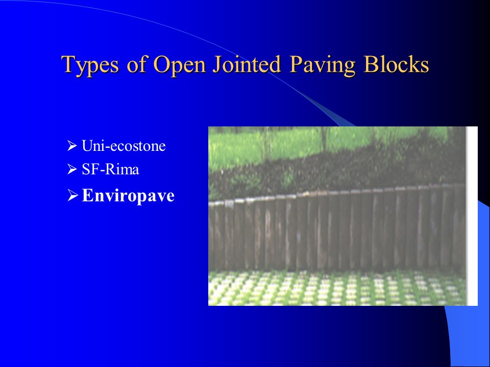 Types of Open Jointed Paving Blocks