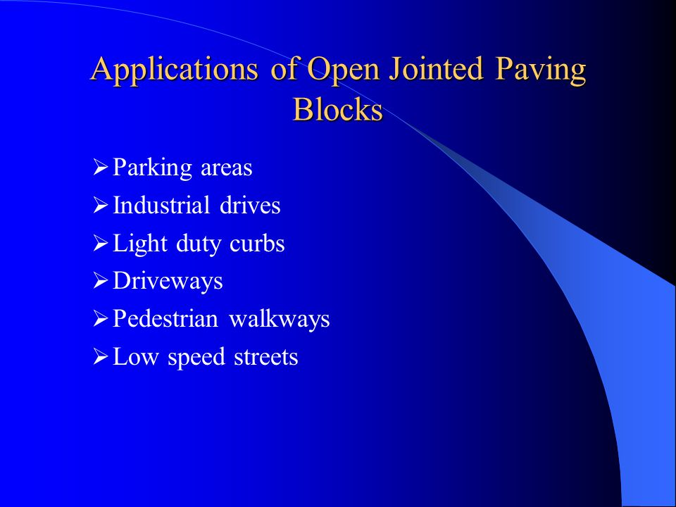 Applications of Open Jointed Paving Blocks