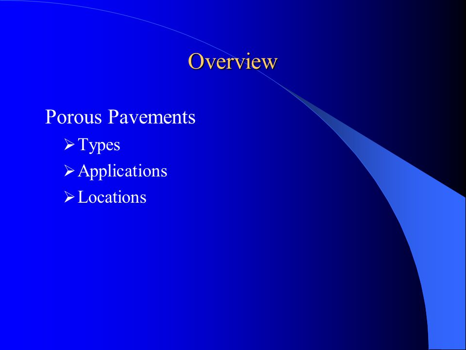 Overview Porous Pavements Types Applications Locations
