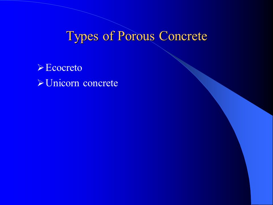 Types of Porous Concrete
