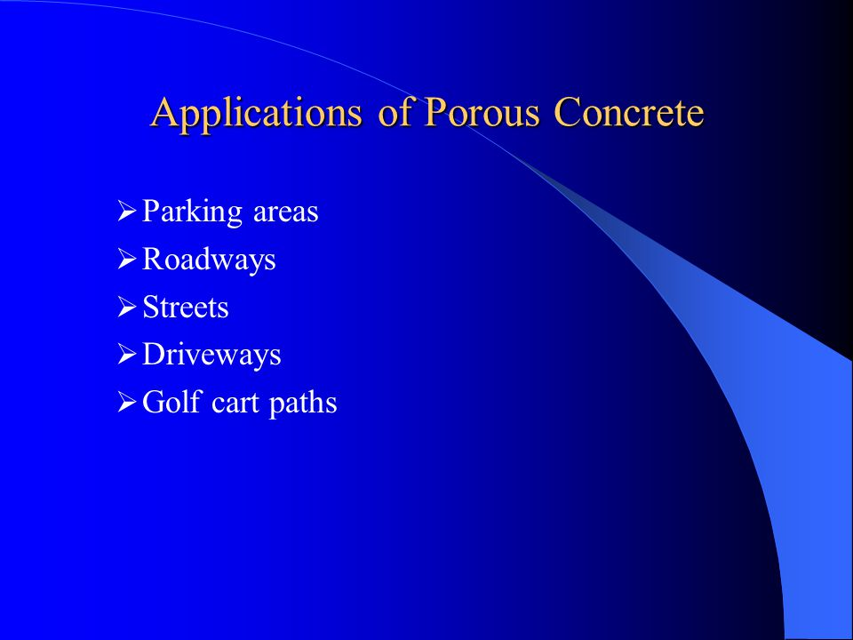 Applications of Porous Concrete