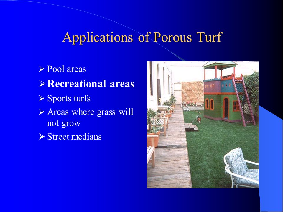 Applications of Porous Turf