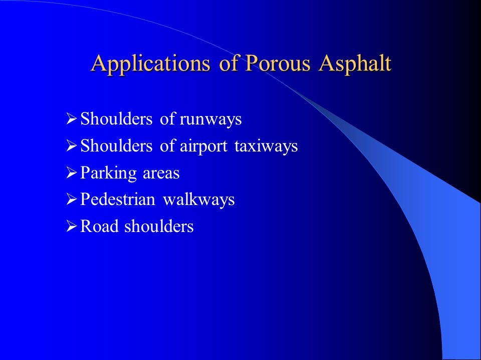 Applications of Porous Asphalt