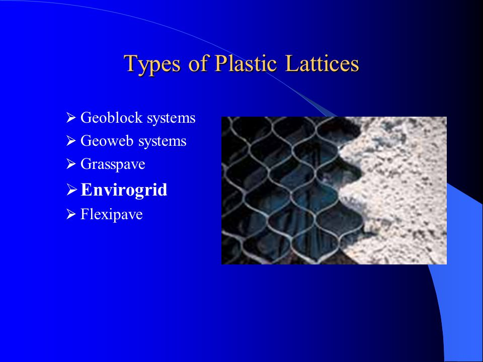 Types of Plastic Lattices