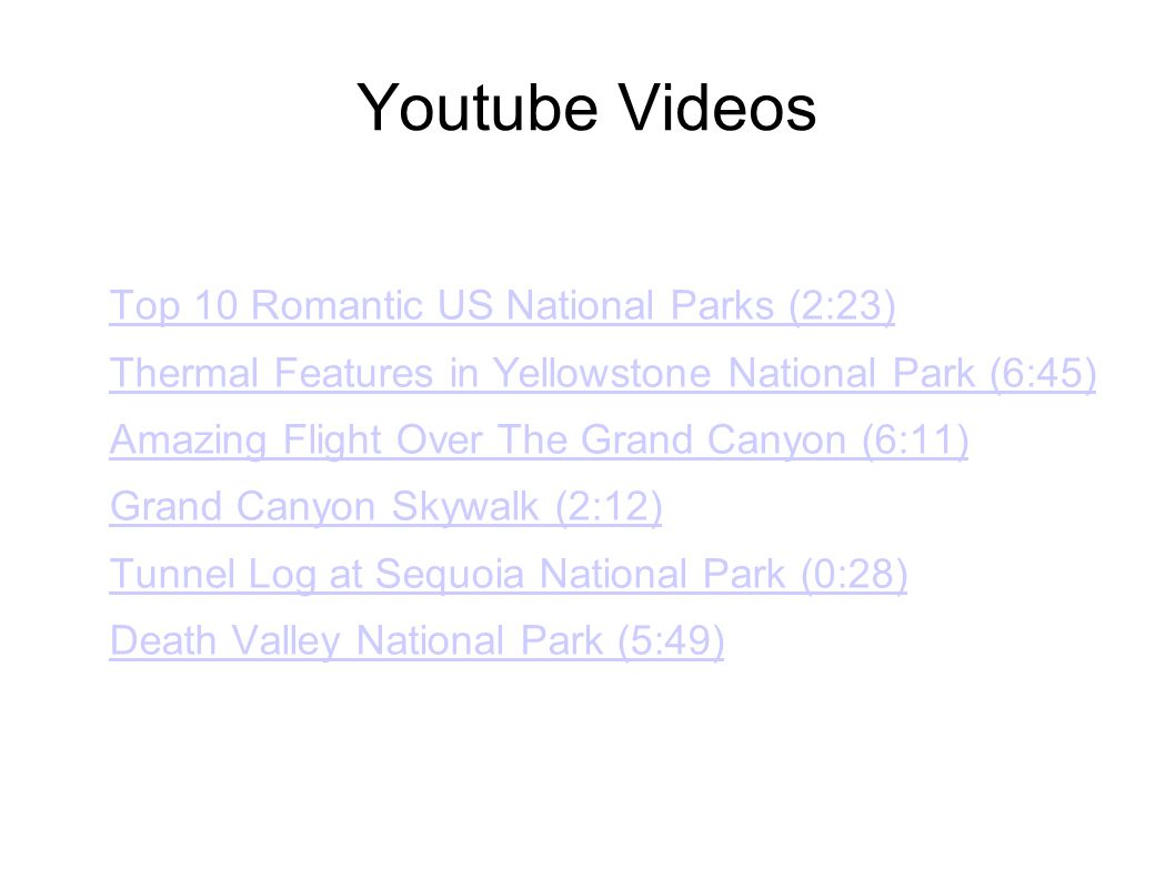 Youtube Videos Top 10 Romantic US National Parks (2:23)