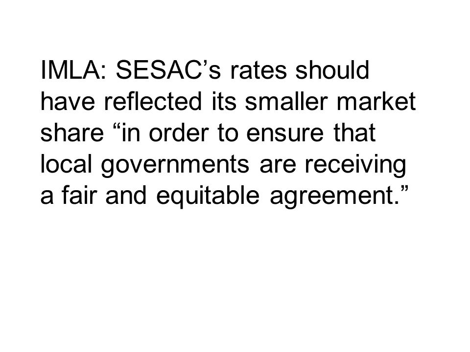 IMLA: SESAC's rates should have reflected its smaller market share in order to ensure that local governments are receiving a fair and equitable agreement.