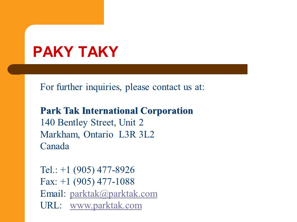 PAKY TAKY For further inquiries, please contact us at:
