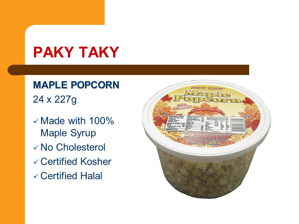 PAKY TAKY MAPLE POPCORN 24 x 227g Made with 100% Maple Syrup