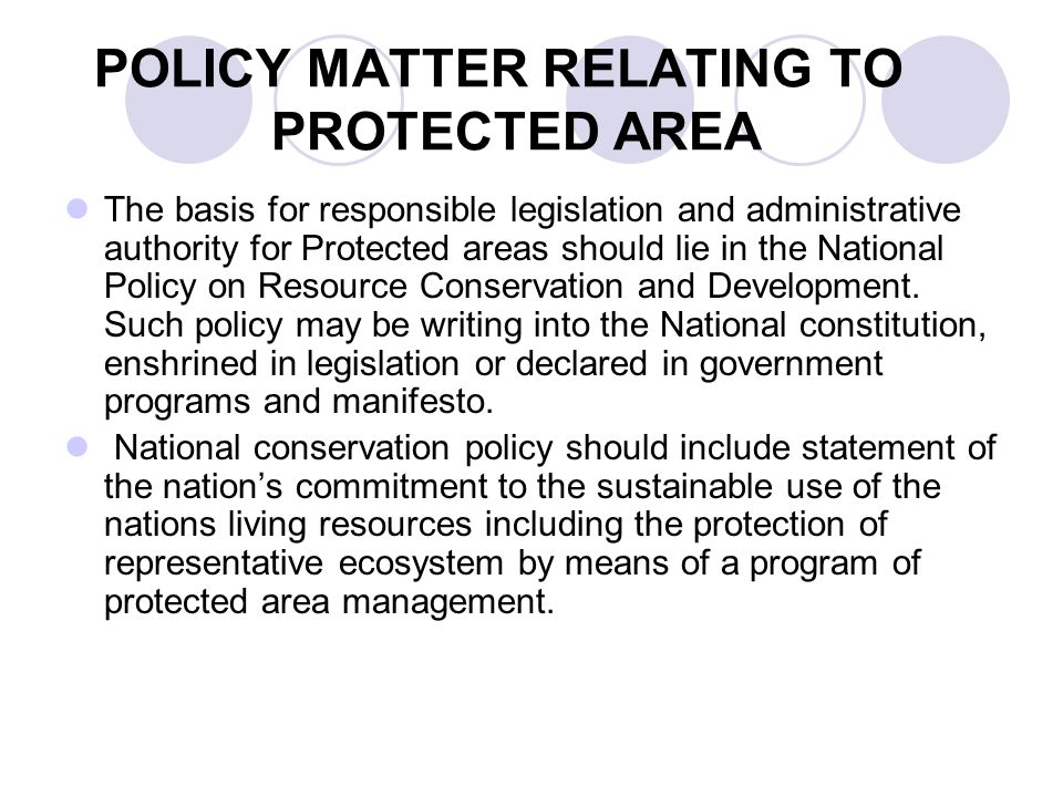 POLICY MATTER RELATING TO PROTECTED AREA
