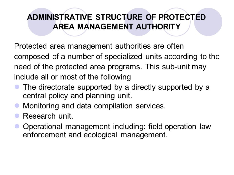 ADMINISTRATIVE STRUCTURE OF PROTECTED AREA MANAGEMENT AUTHORITY