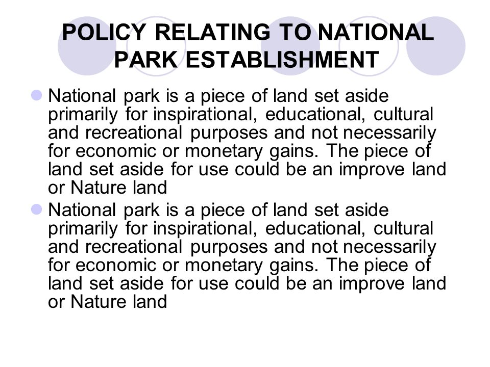 POLICY RELATING TO NATIONAL PARK ESTABLISHMENT